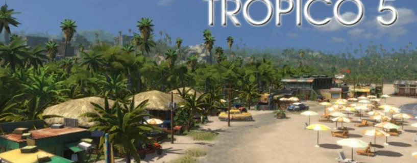Tropico 5 reviews released , get them here