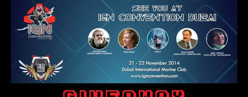 Win 2 tickets for IGN Convention Dubai