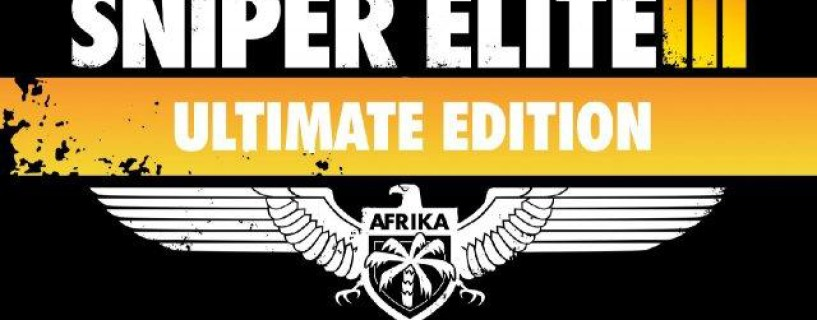 Sniper Elite 3: Ultimate Edition is now available for current and last gen consoles