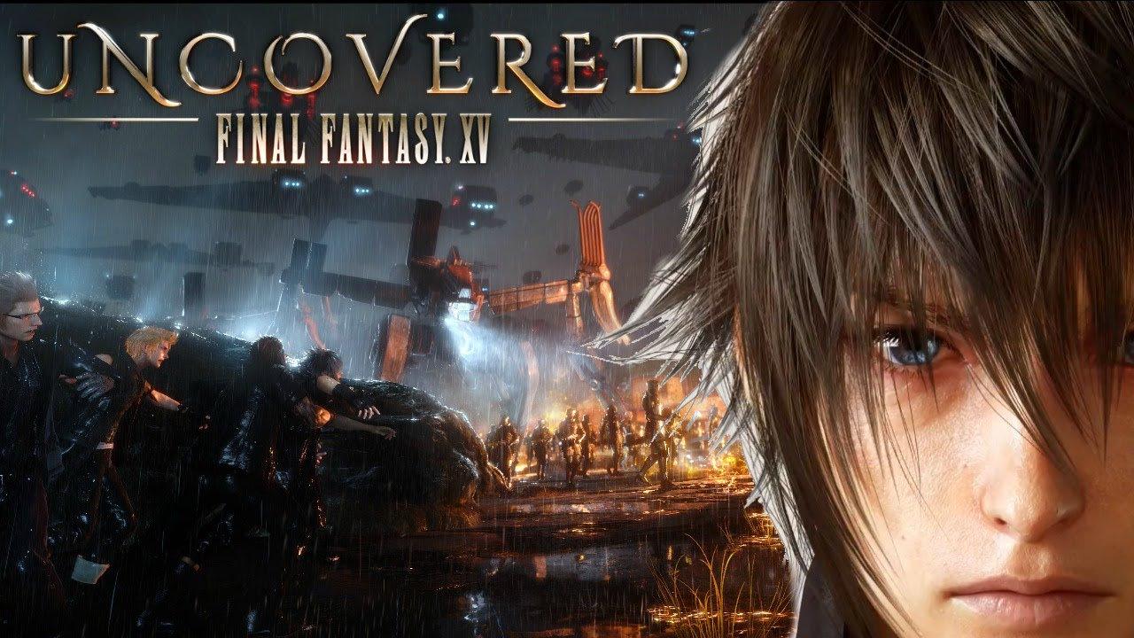 Photo of Final Fantasy XV Uncovered brings lots of surprises