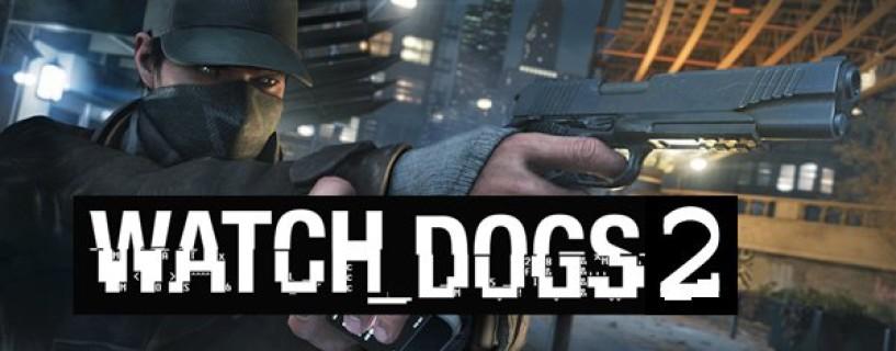 إنطلاق الترويج للعبة Watch Dogs 2