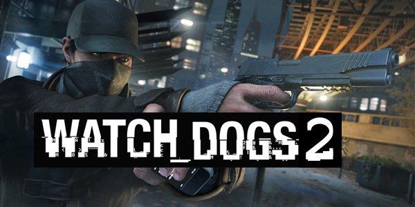 Photo of إنطلاق الترويج للعبة Watch Dogs 2