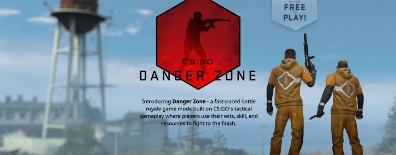 Counter-Strike: Global Offensive newest patch introduces Danger Zone Battle Royale mode, game now free to play